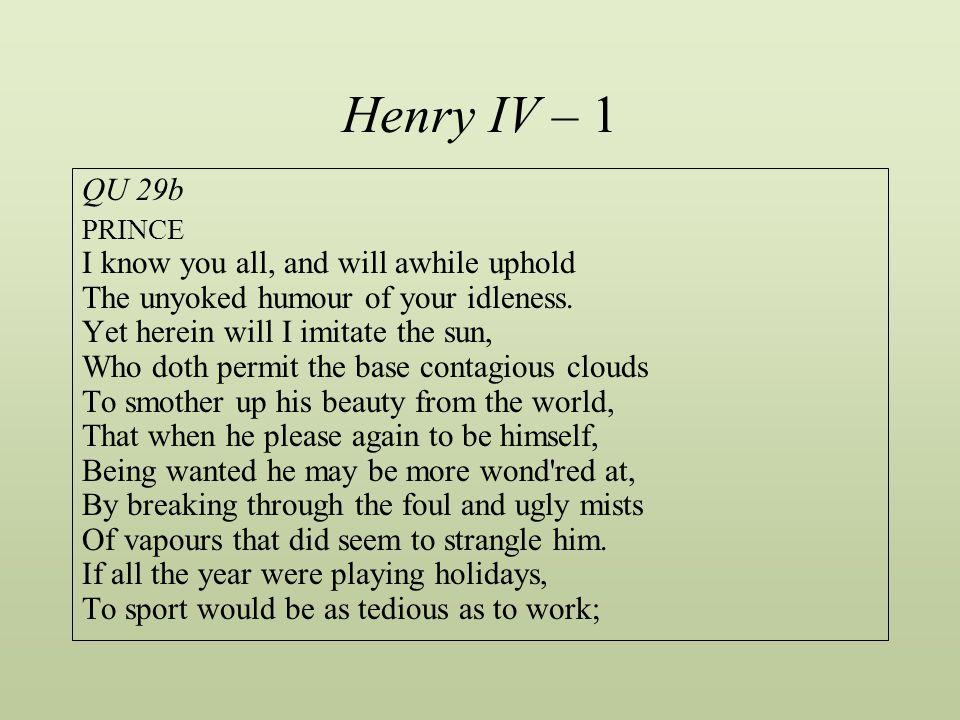 Henry IV – 1 QU 29b.