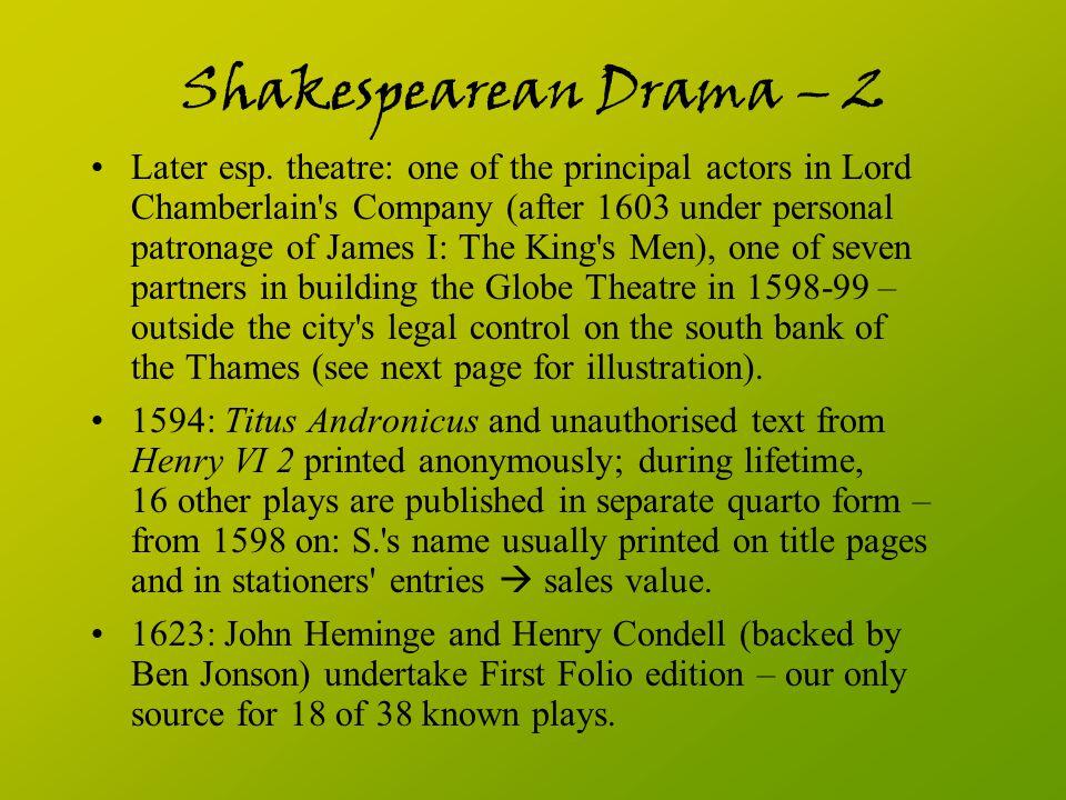 Shakespearean Drama – 2