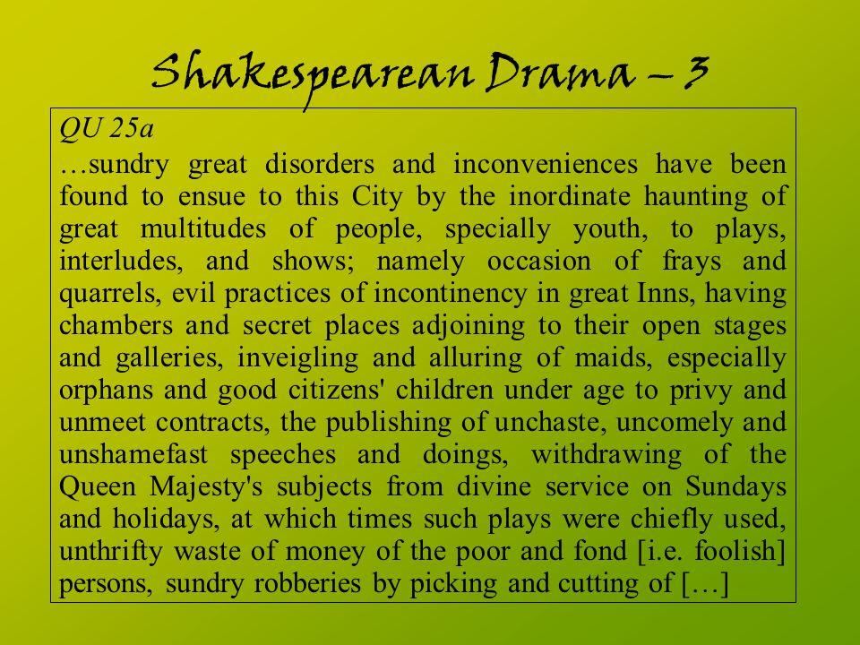 Shakespearean Drama – 3 QU 25a