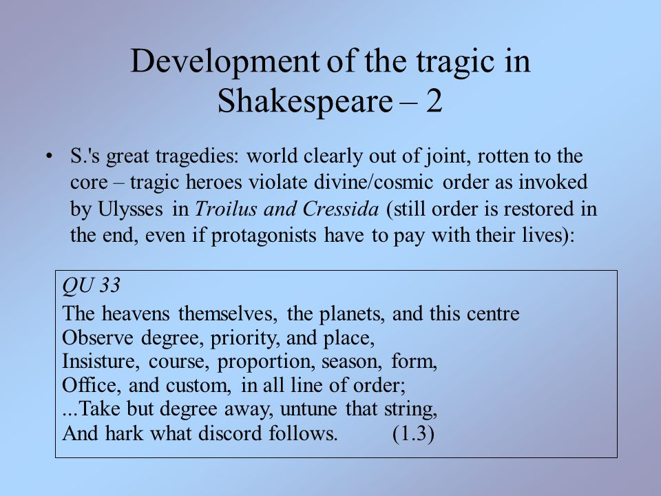 Development of the tragic in Shakespeare – 2