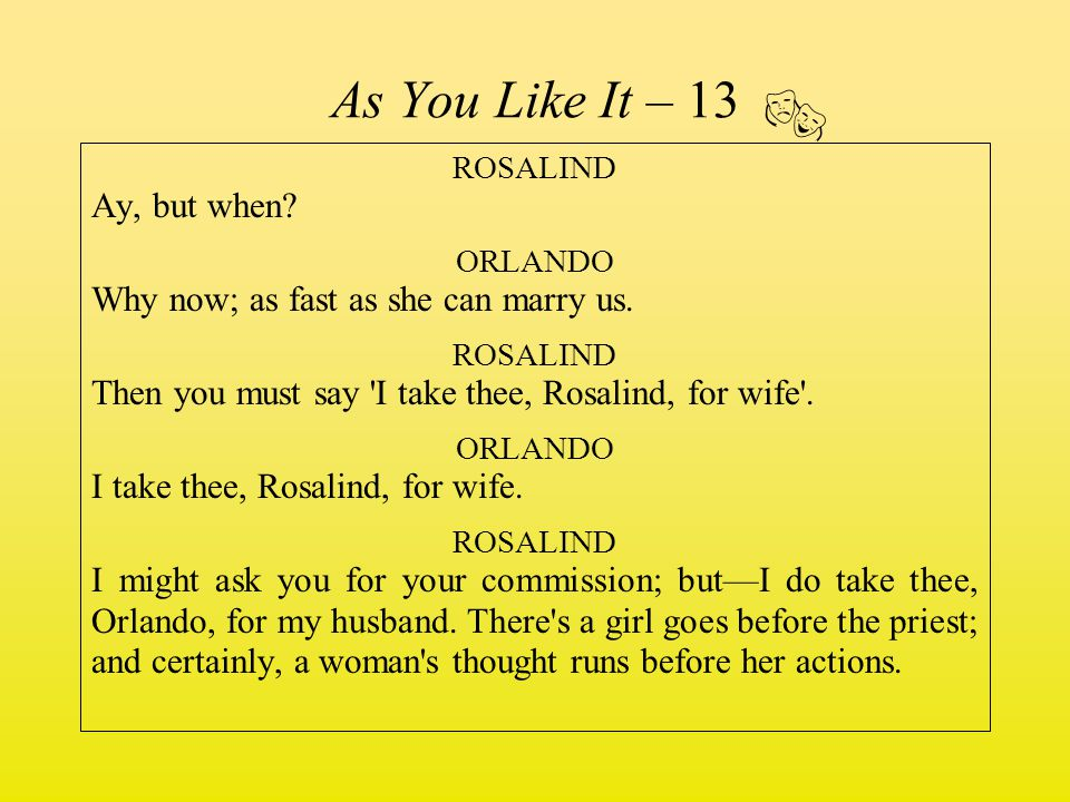  As You Like It – 13 ROSALIND Ay, but when