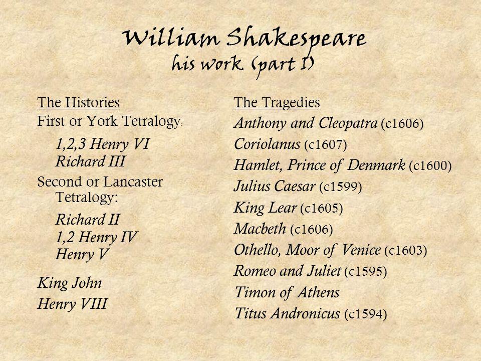 William Shakespeare his work (part I)