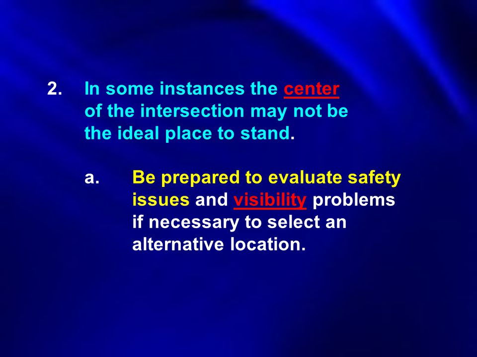 2. In some instances the center. of the intersection may not be