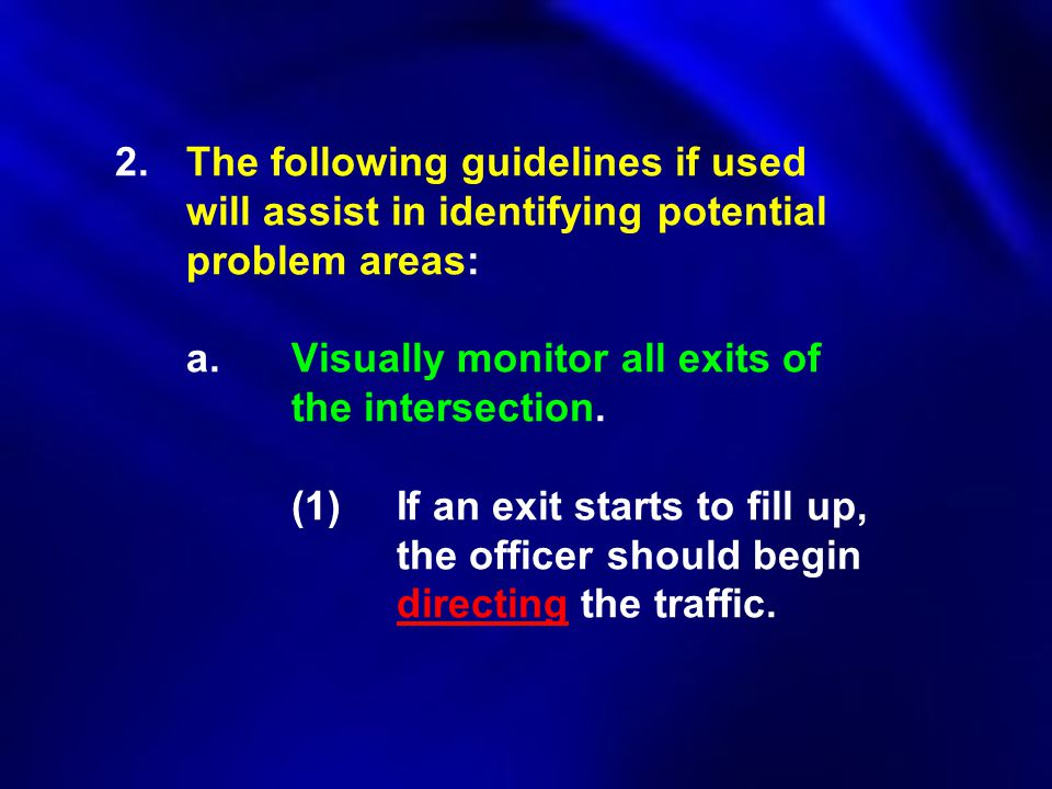 2. The following guidelines if used