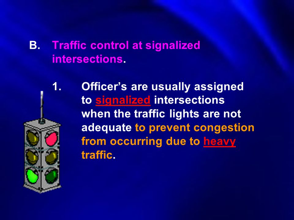 B. Traffic control at signalized. intersections. 1