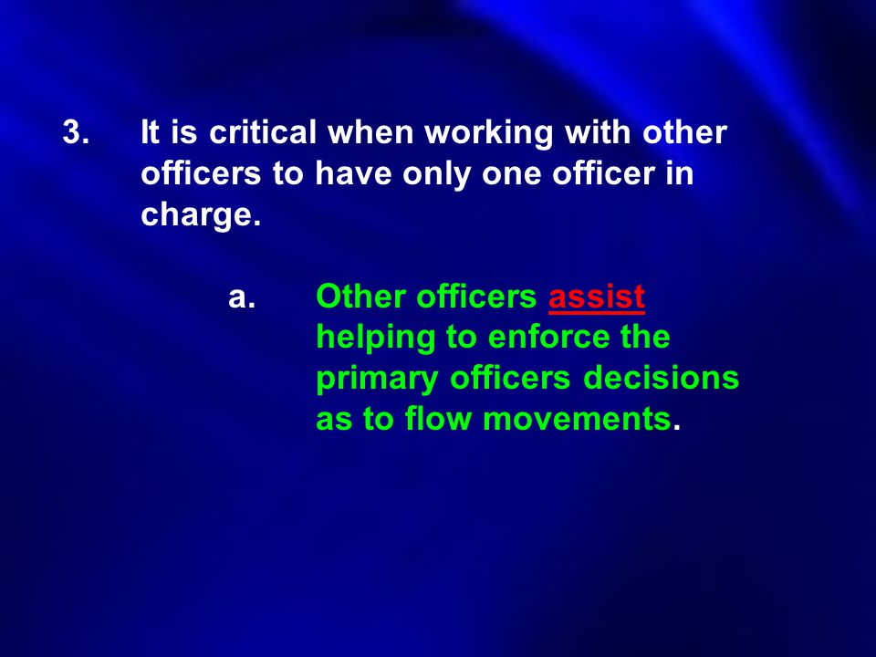 3. It is critical when working with other