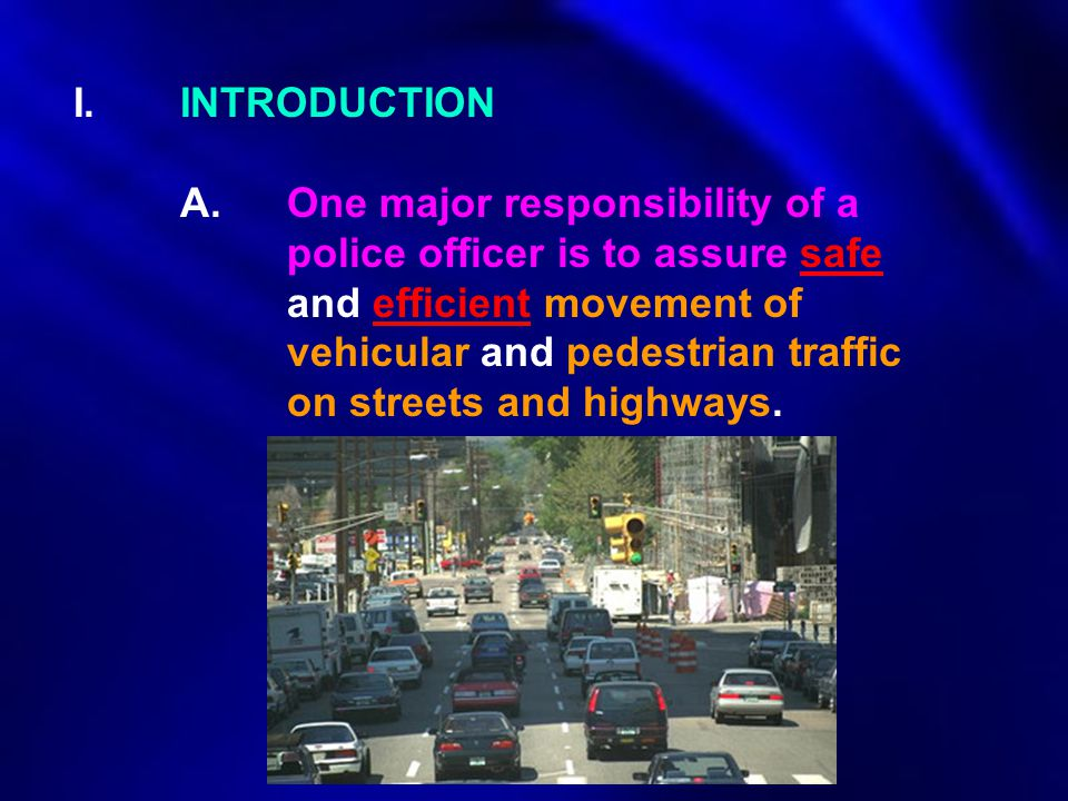 I. INTRODUCTION. A. One major responsibility of a