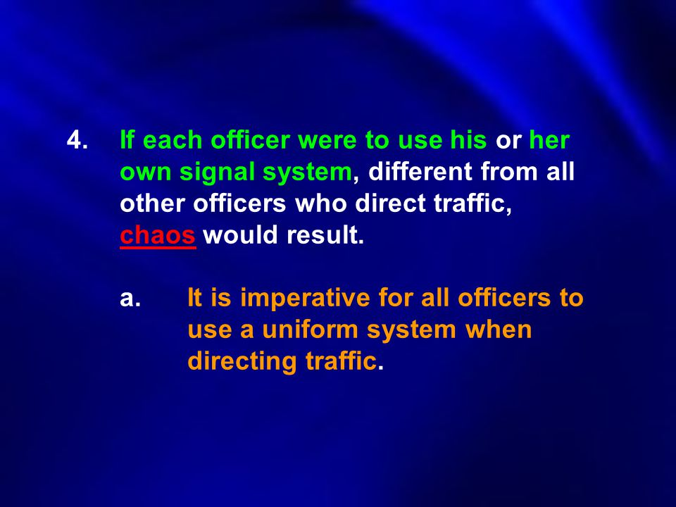 4. If each officer were to use his or her