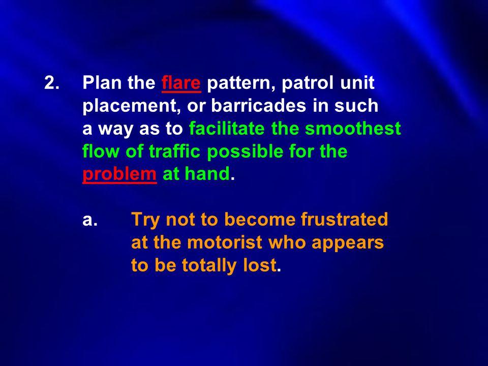 2. Plan the flare pattern, patrol unit