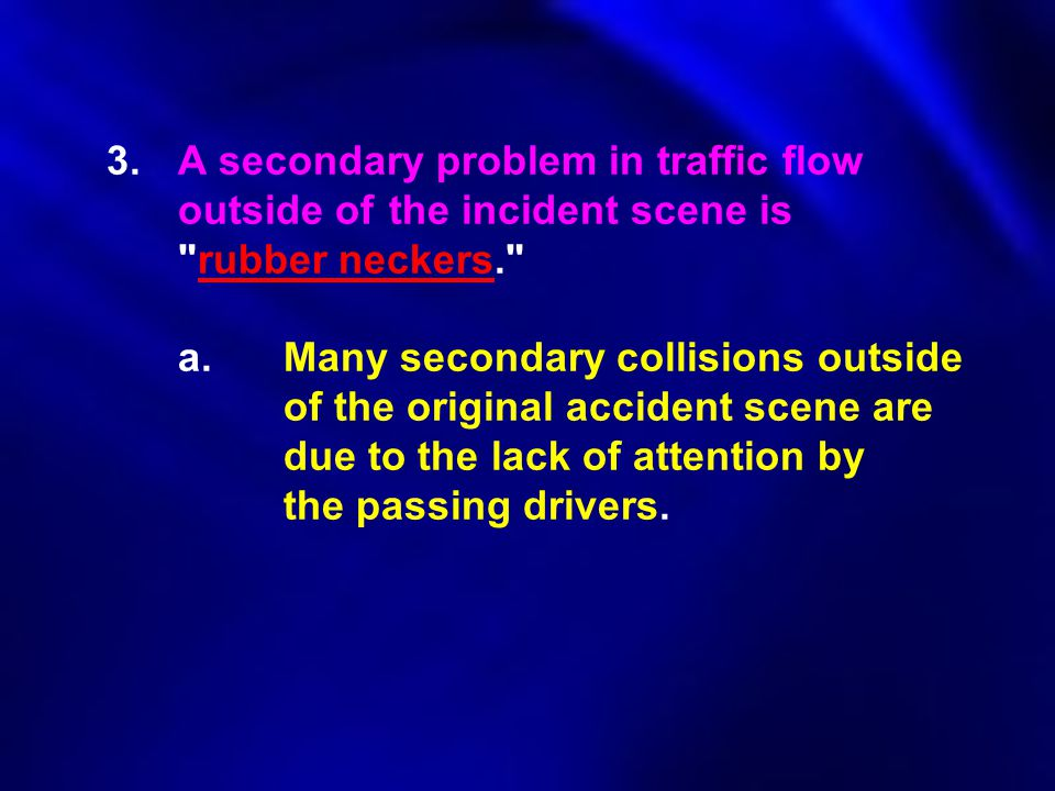 3. A secondary problem in traffic flow. outside of