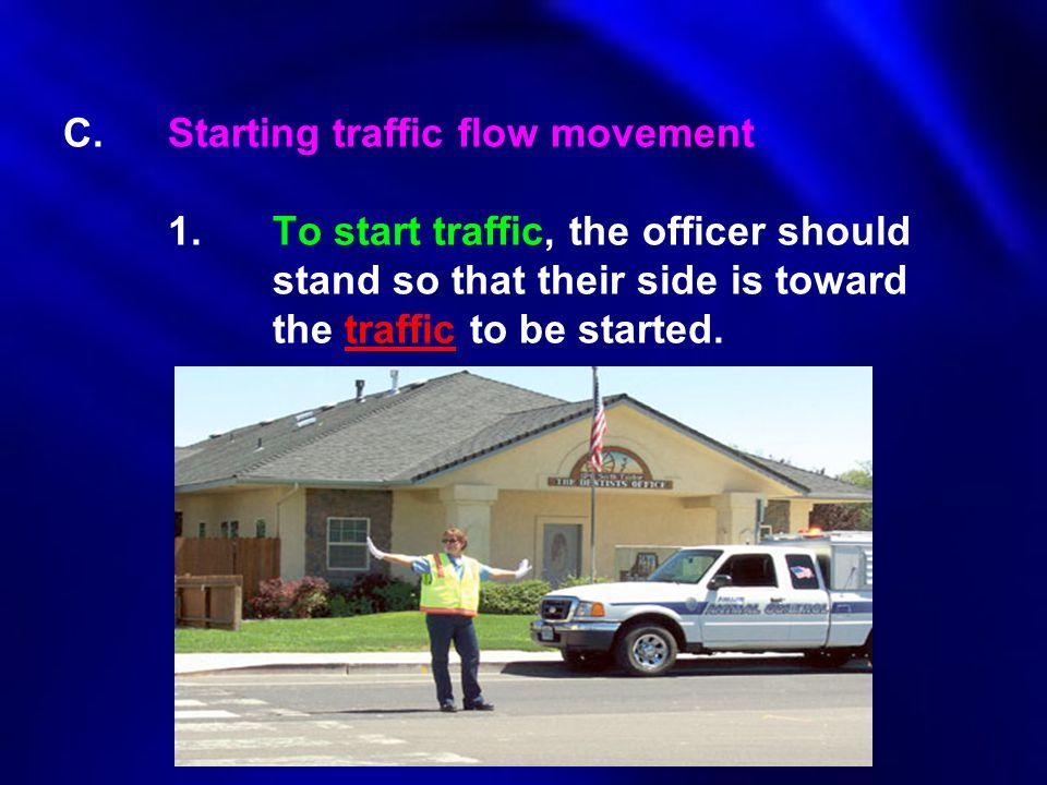 C. Starting traffic flow movement. 1