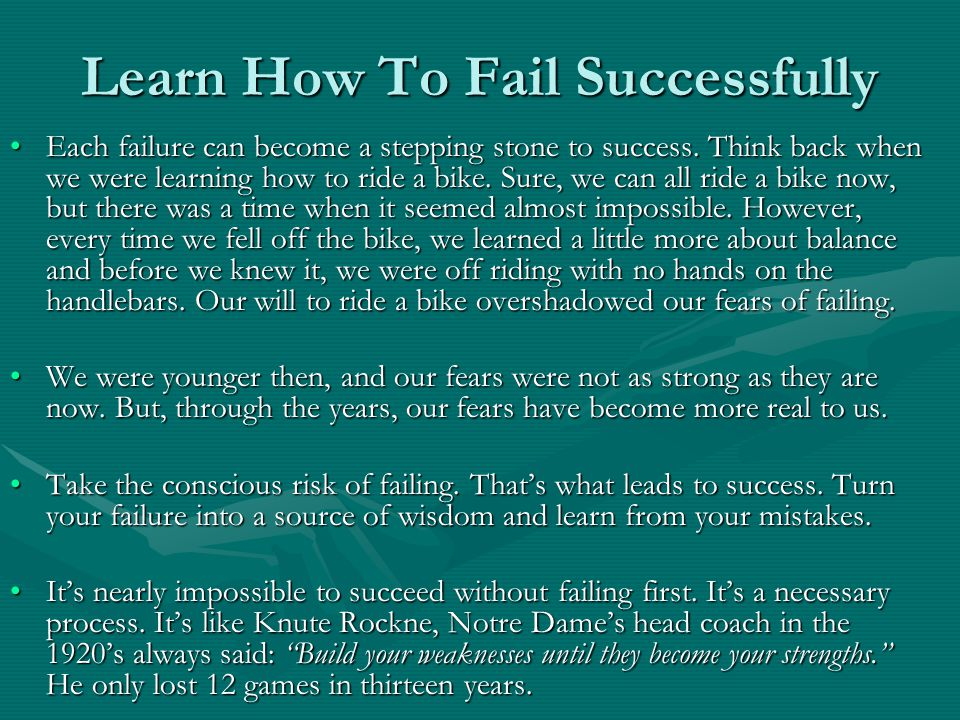 Learn How To Fail Successfully