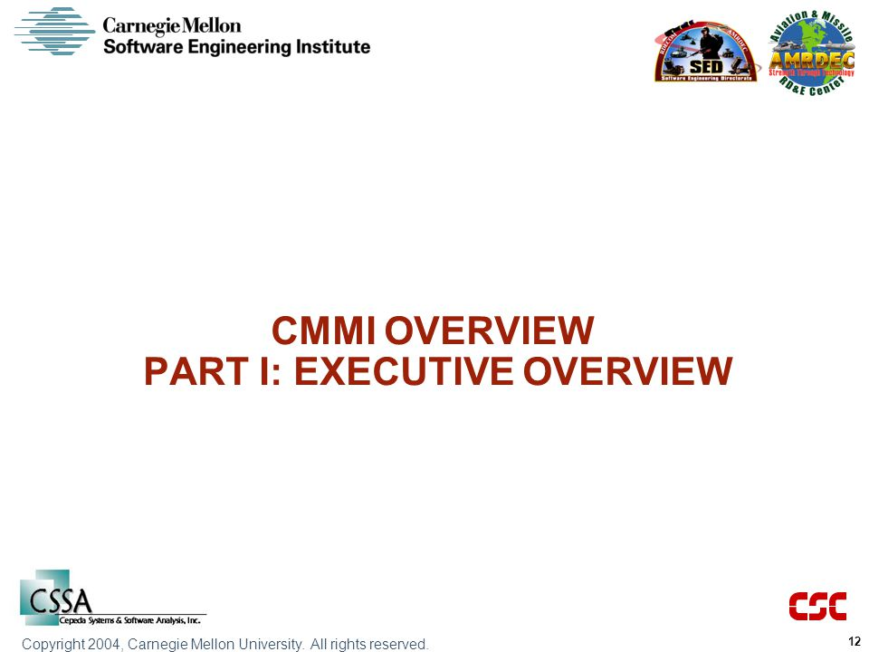 CMMI OVERVIEW PART I: EXECUTIVE OVERVIEW