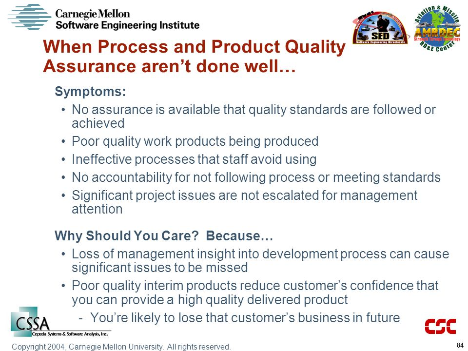When Process and Product Quality Assurance aren't done well…