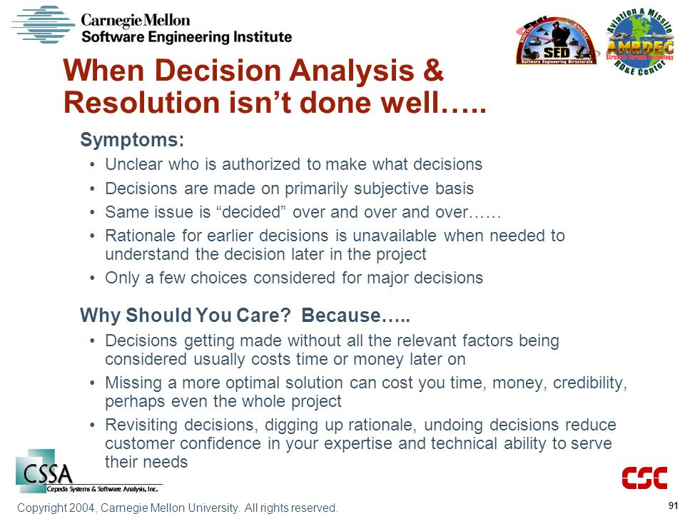 When Decision Analysis & Resolution isn't done well…..