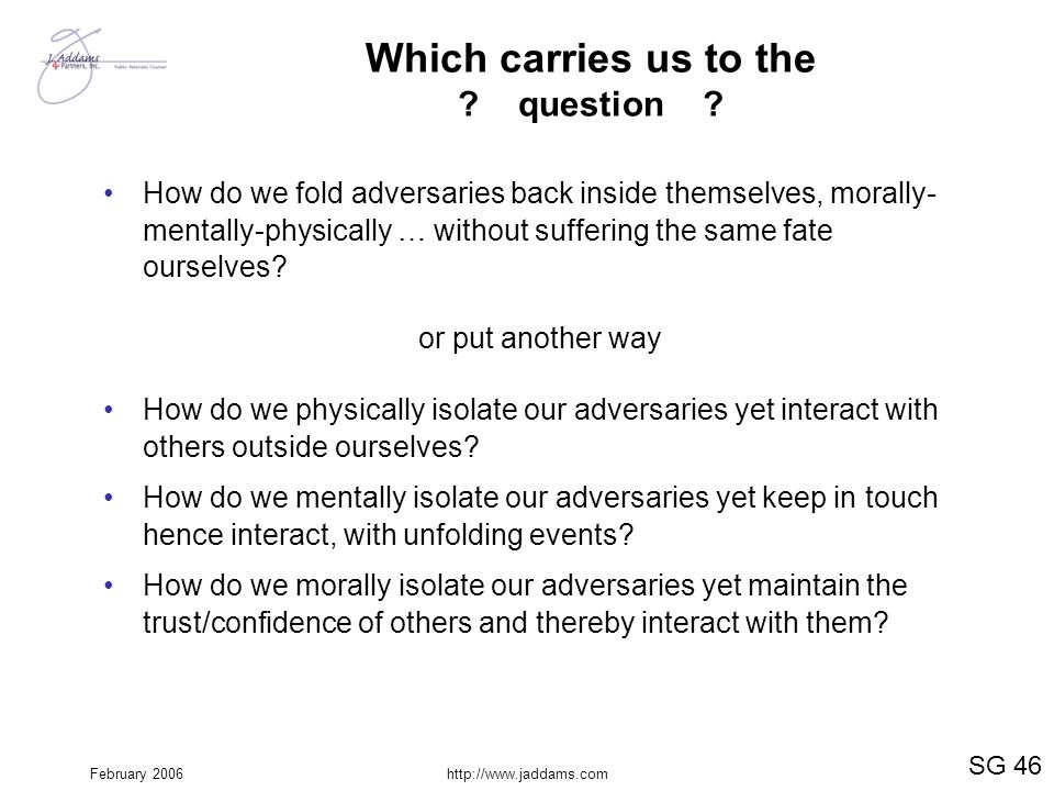 Which carries us to the question