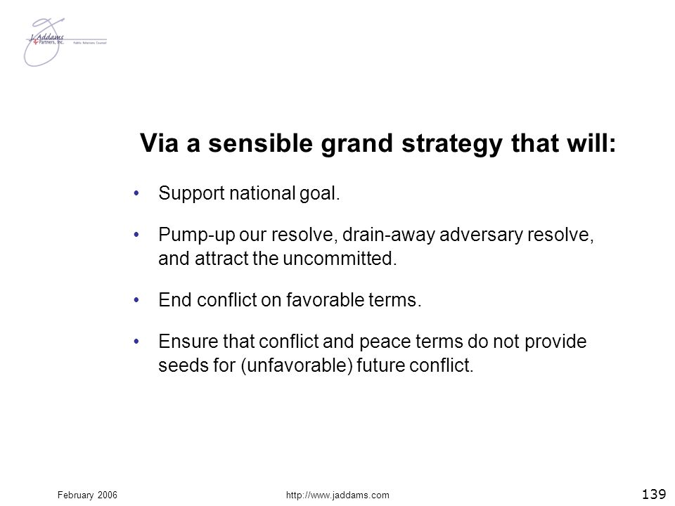 Via a sensible grand strategy that will: