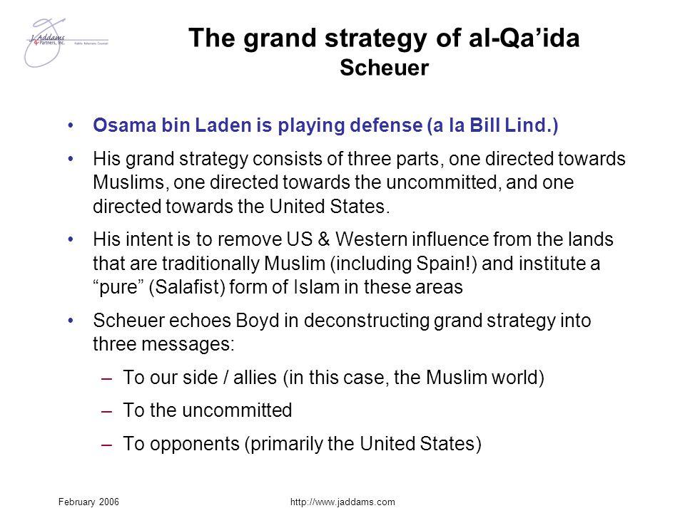 The grand strategy of al-Qa'ida Scheuer