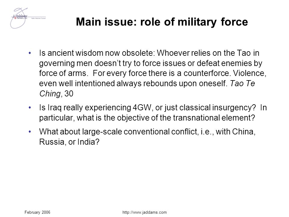 Main issue: role of military force