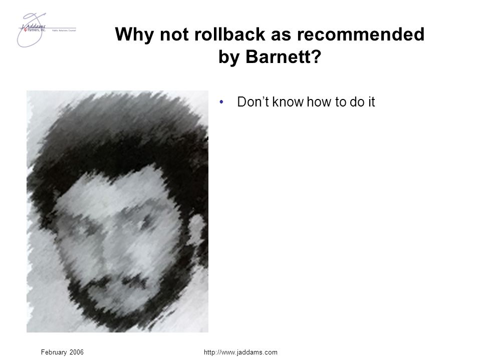 Why not rollback as recommended by Barnett
