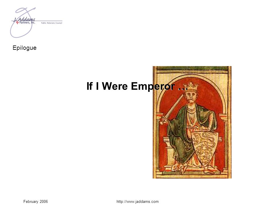 If I Were Emperor … If I were Emperor …