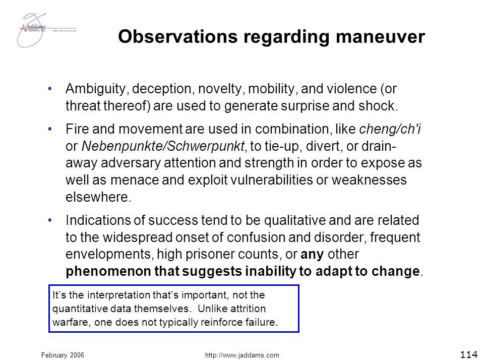 Observations regarding maneuver