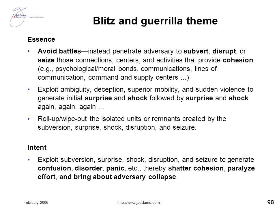 Blitz and guerrilla theme