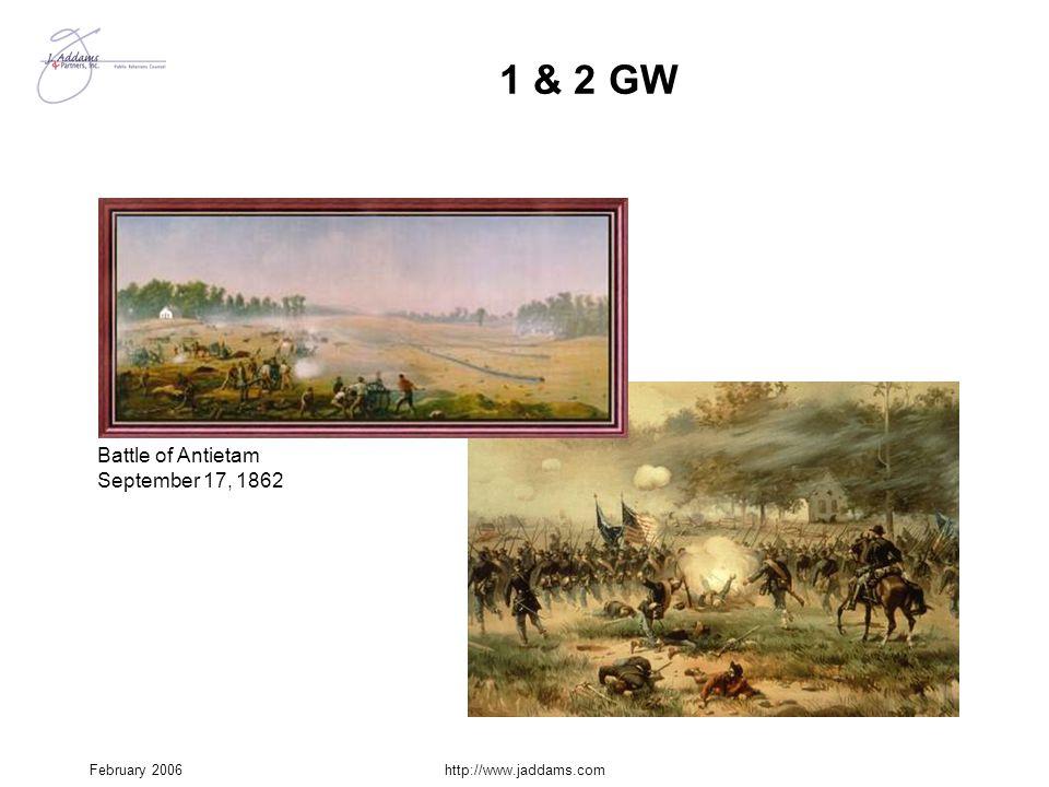 1 & 2 GW Battle of Antietam September 17, 1862 February 2006