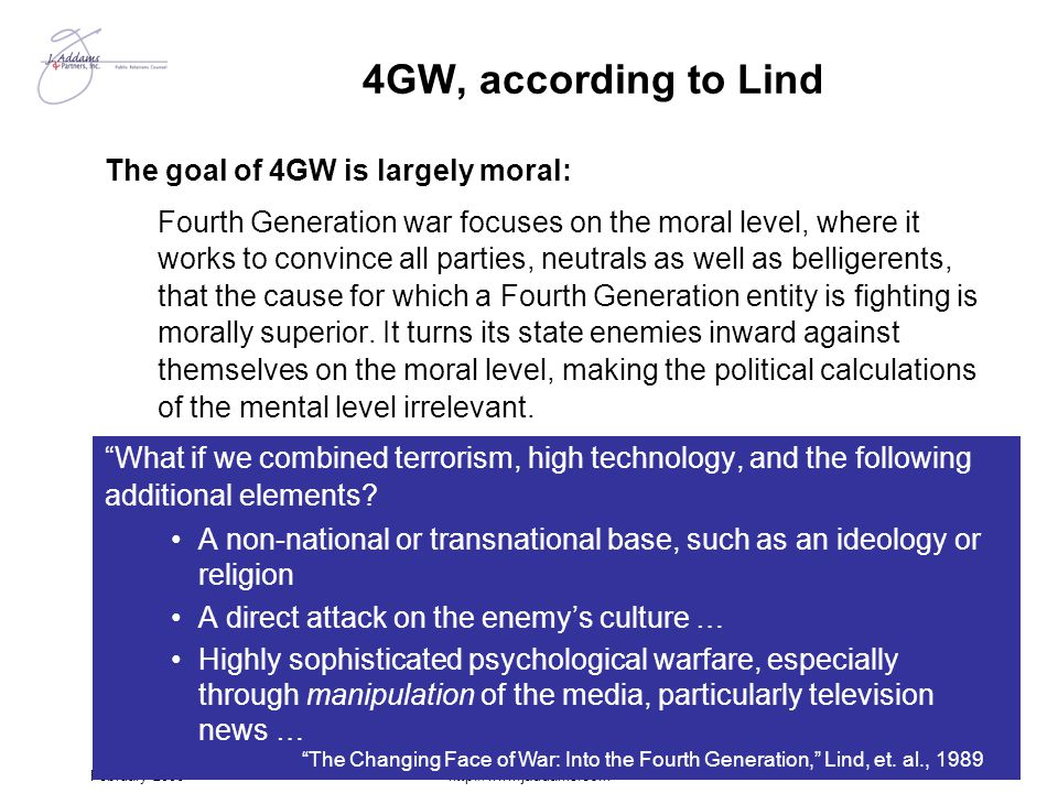 4GW, according to Lind The goal of 4GW is largely moral: