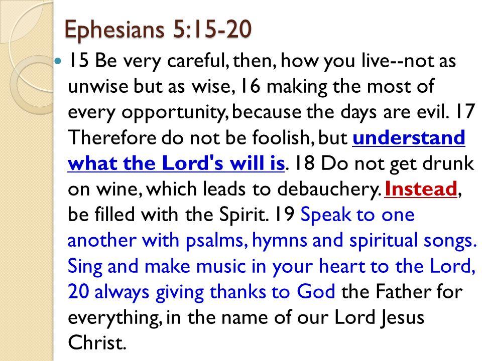 Ephesians 5:15-20