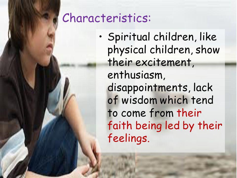 Characteristics: