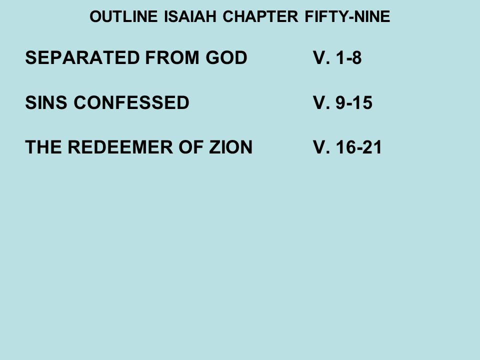 OUTLINE ISAIAH CHAPTER FIFTY-NINE