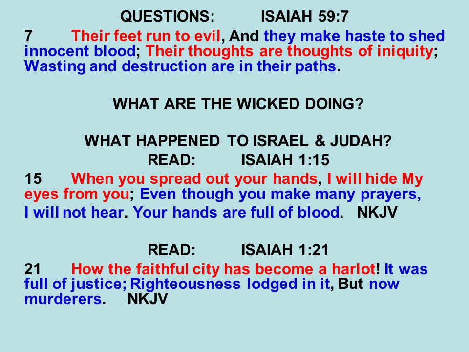 WHAT ARE THE WICKED DOING WHAT HAPPENED TO ISRAEL & JUDAH