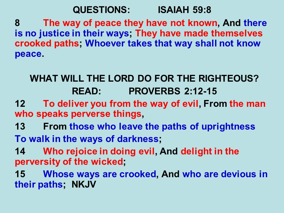 WHAT WILL THE LORD DO FOR THE RIGHTEOUS