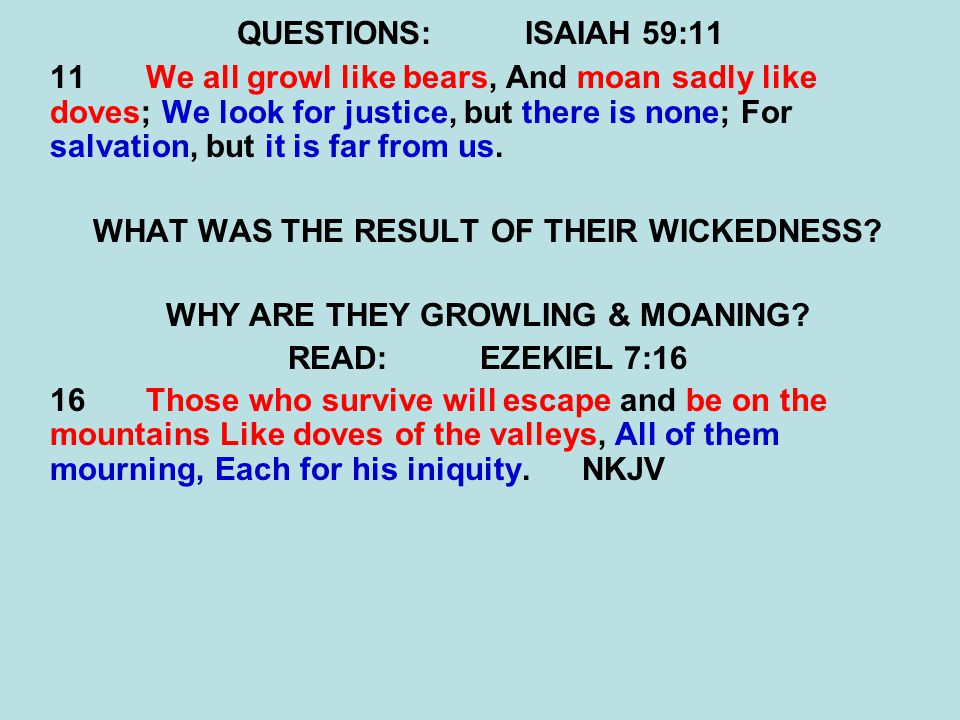 WHAT WAS THE RESULT OF THEIR WICKEDNESS