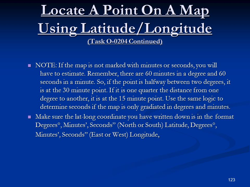Locate A Point On A Map Using Latitude/Longitude (Task O-0204 Continued)