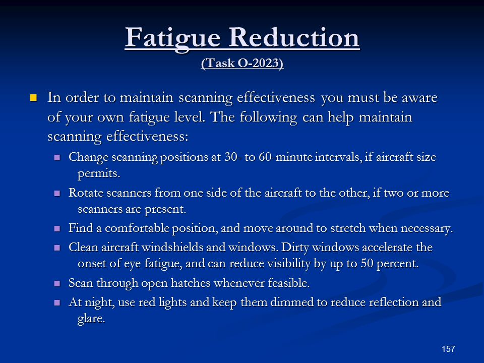 Fatigue Reduction (Task O-2023)