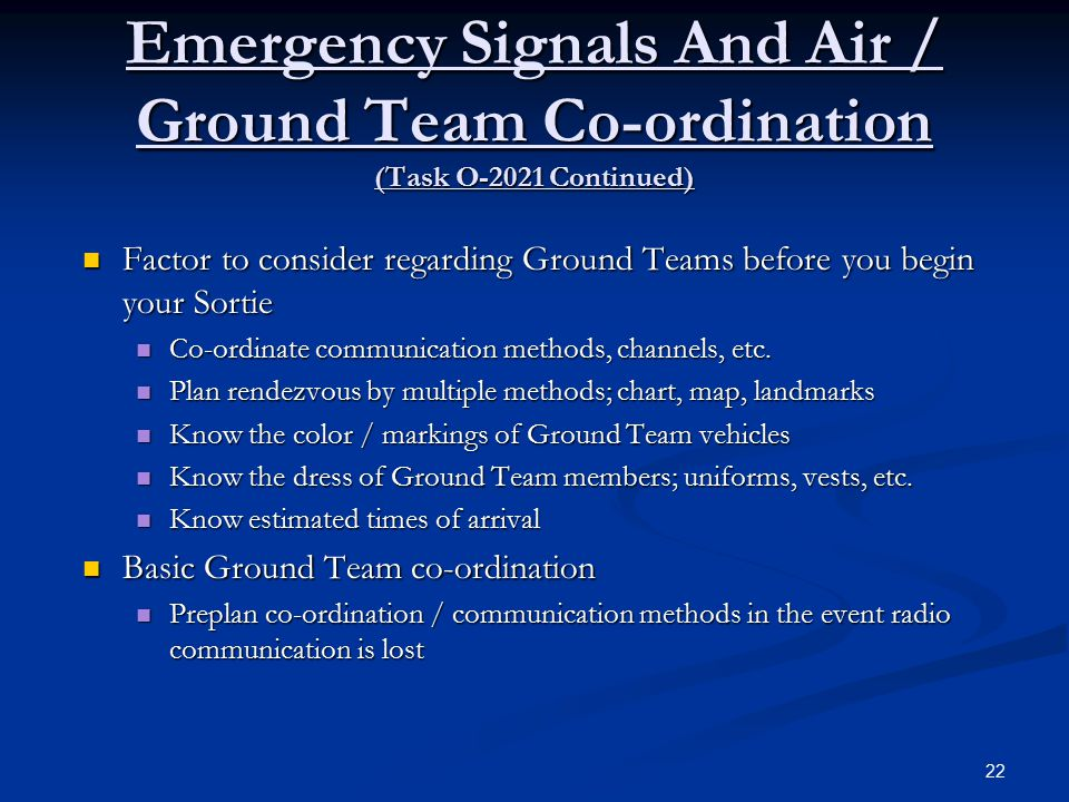 Emergency Signals And Air / Ground Team Co-ordination (Task O-2021 Continued)