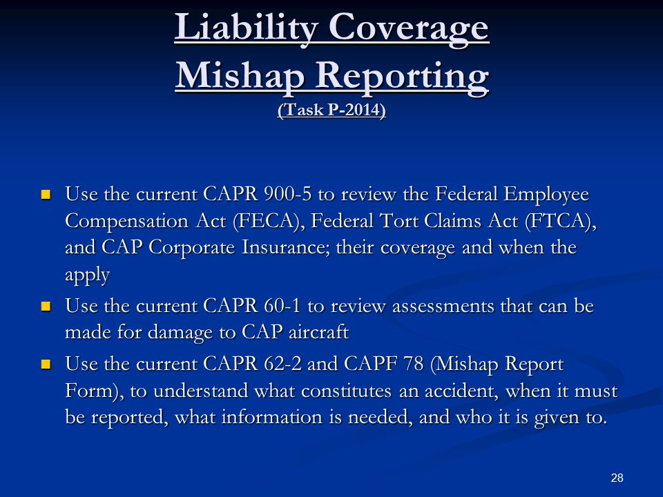 Liability Coverage Mishap Reporting (Task P-2014)