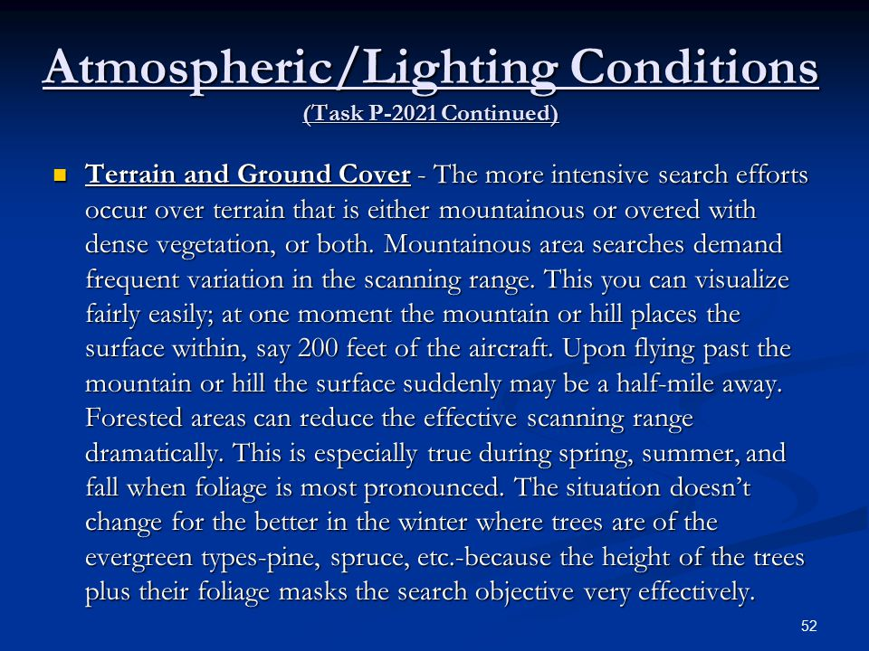 Atmospheric/Lighting Conditions (Task P-2021 Continued)