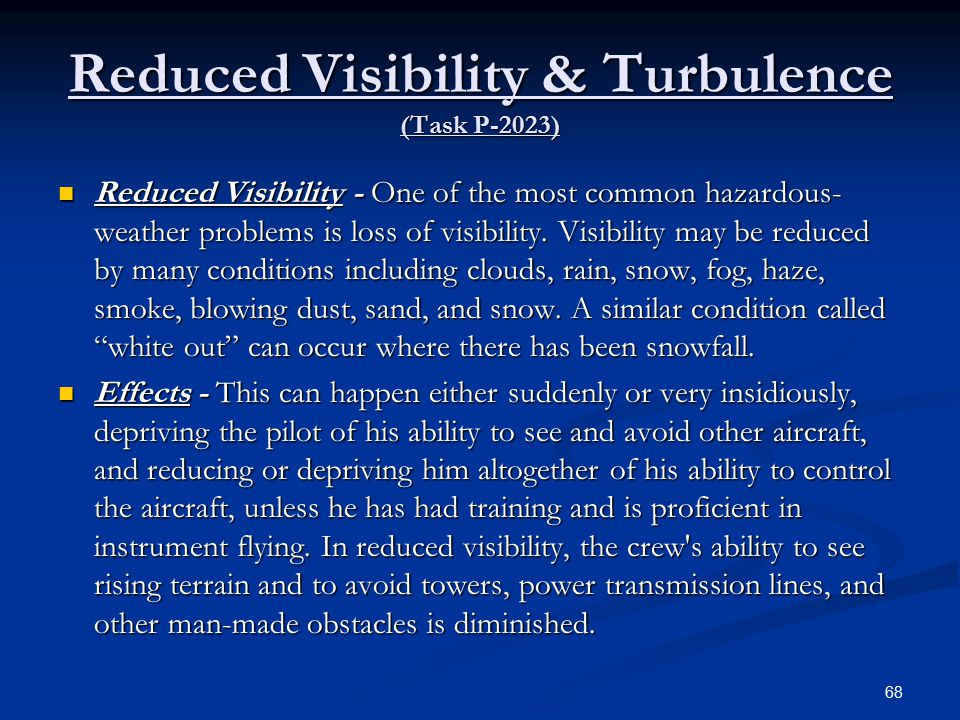Reduced Visibility & Turbulence (Task P-2023)