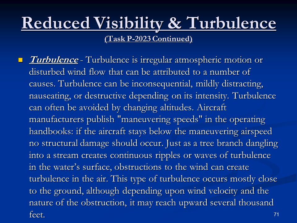 Reduced Visibility & Turbulence (Task P-2023 Continued)