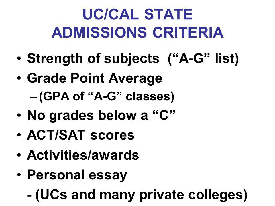 UC/CAL STATE ADMISSIONS CRITERIA