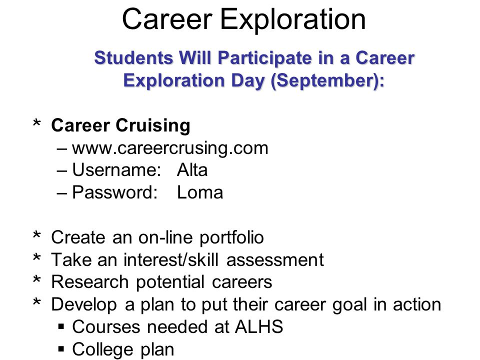 Students Will Participate in a Career Exploration Day (September):