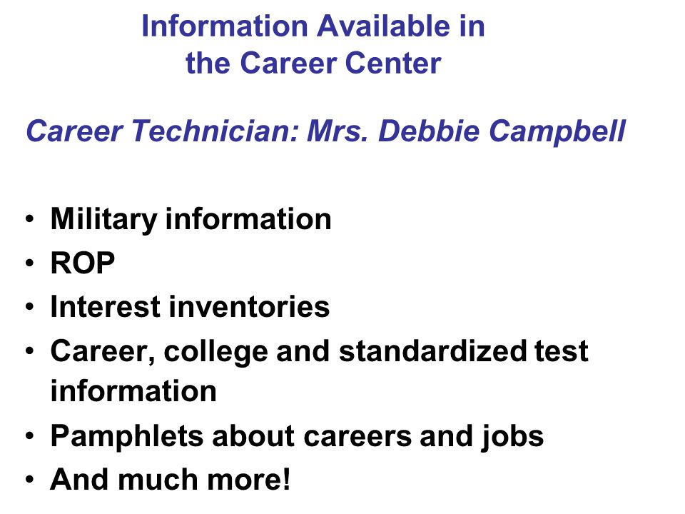 Information Available in the Career Center