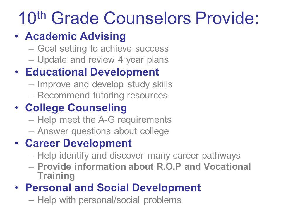 10th Grade Counselors Provide: