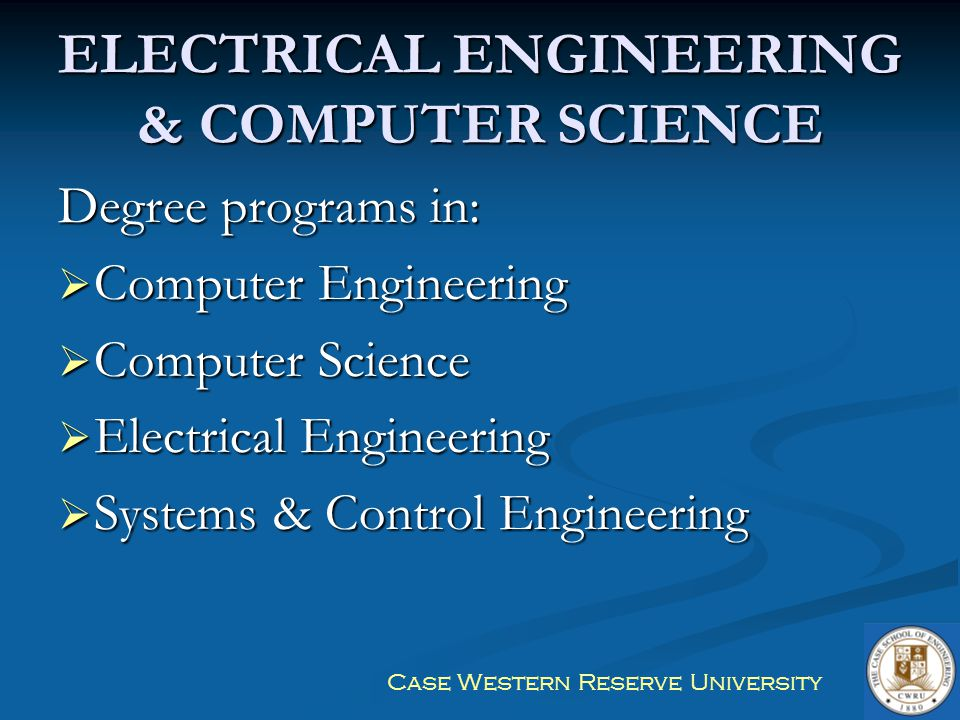 ELECTRICAL ENGINEERING & COMPUTER SCIENCE