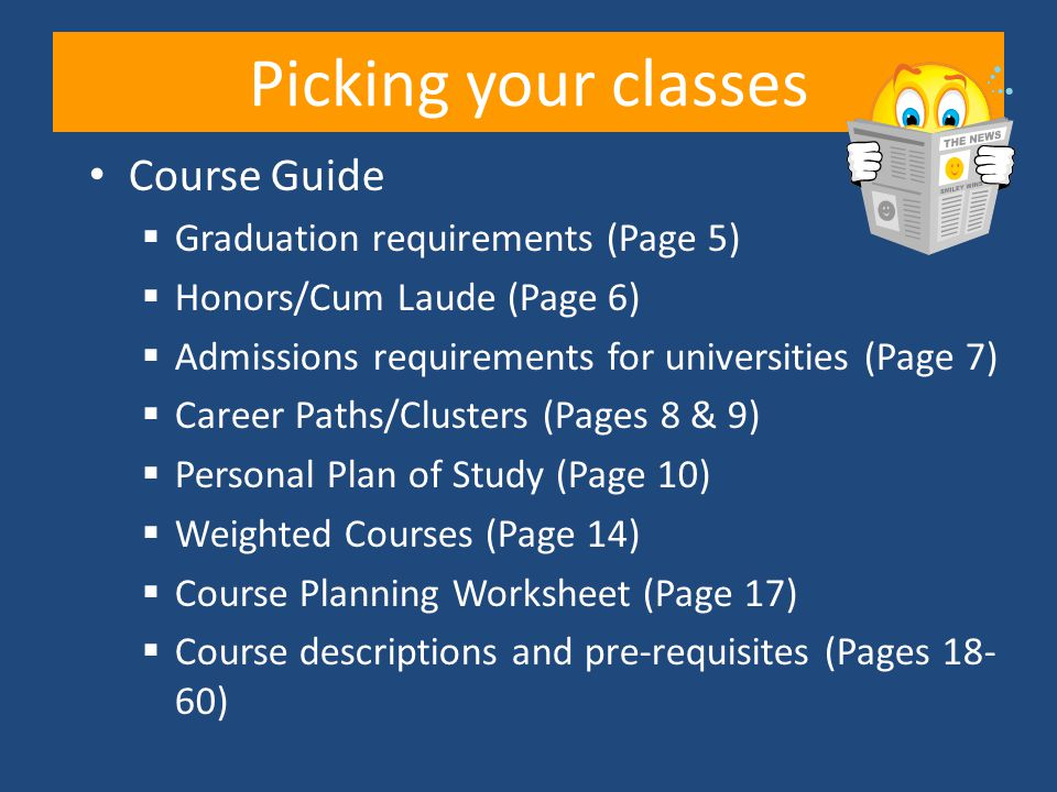 Picking your classes Course Guide Graduation requirements (Page 5)