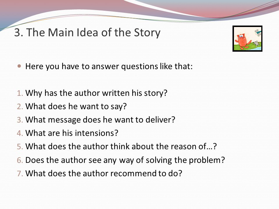 3. The Main Idea of the Story