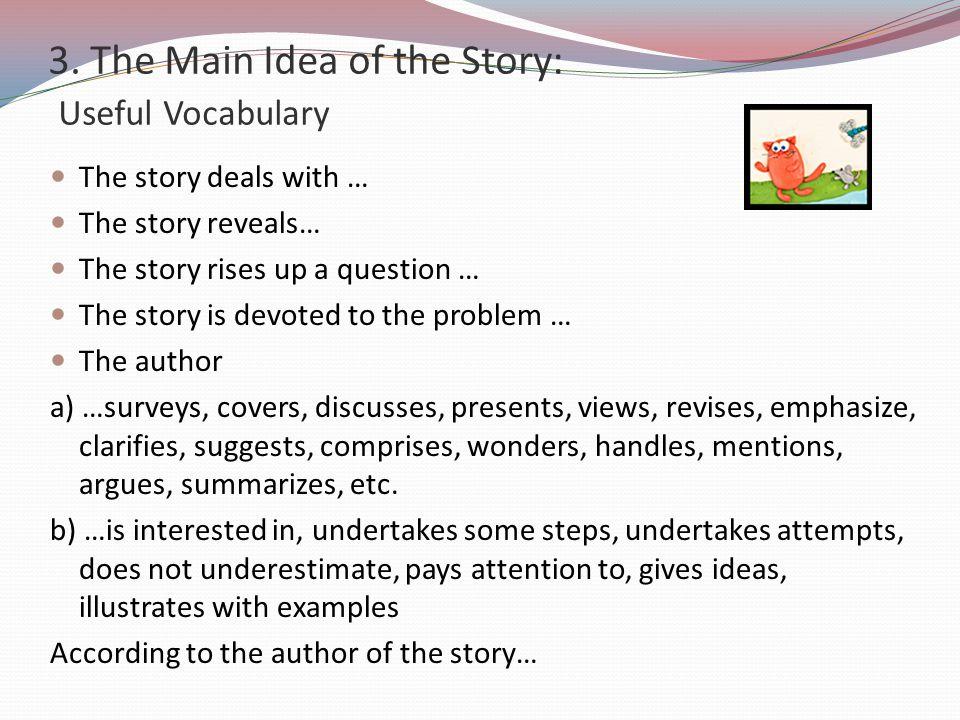3. The Main Idea of the Story: Useful Vocabulary